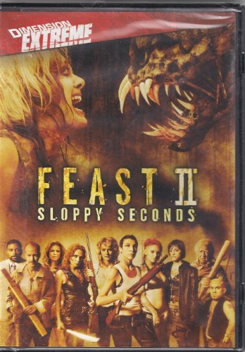 Feast 2 Sloppy Seconds Feast 2 Sloppy Seconds
