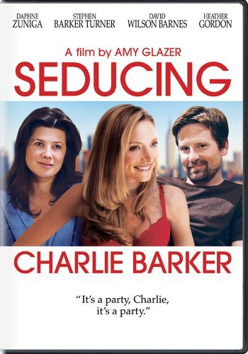 Seducing Charlie Barker Zuniga Turner Barnes Gordon Ws R