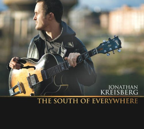Jonathan Kreisberg South Of Everywhere