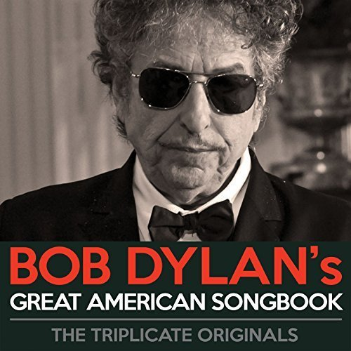 Bob Dylan's Great American Songbook Bob Dylan's Great American Songbook