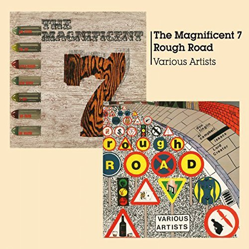 Magnificent 7 + Rough Road Magnificent 7 + Rough Road