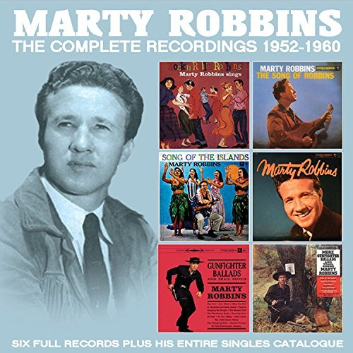 Marty Robbins The Complete Recordings 1952 1960