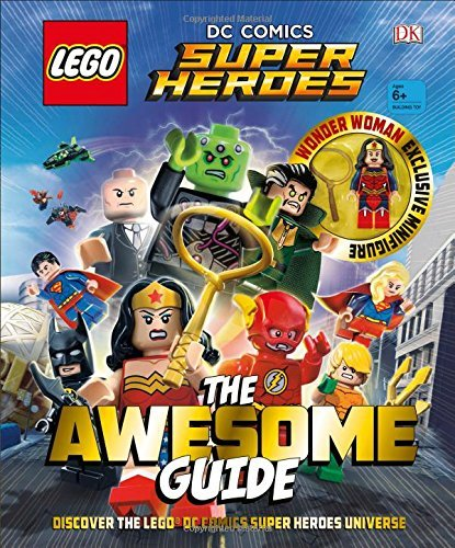 Cavan Scott Lego(r) Dc Comics Super Heroes The Awesome Guide
