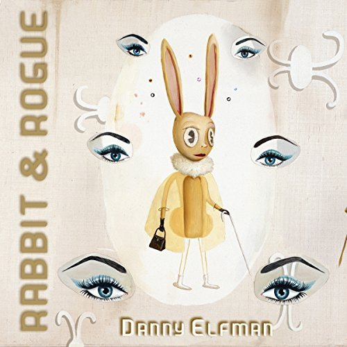 Rabbit & Rogue Original Ballet Score Danny Elfman