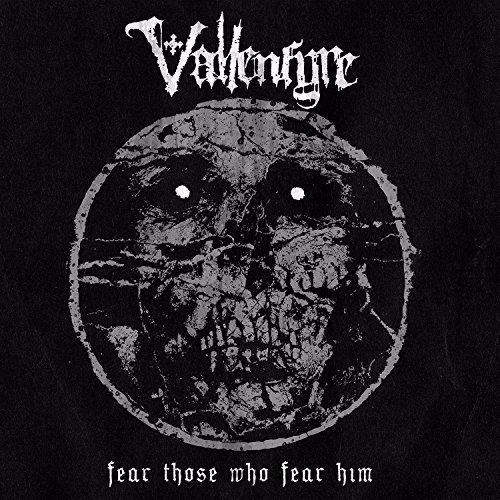 Vallenfyre Fear Those Who Fear Him