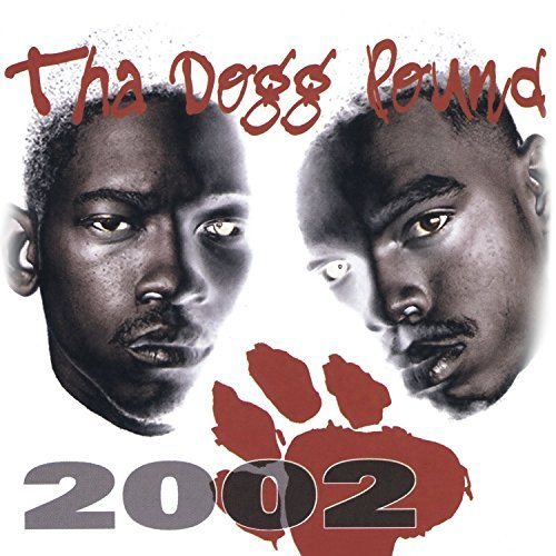 Tha Dogg Pound 2002 Tha Dogg Pound 2002 Made On Demand