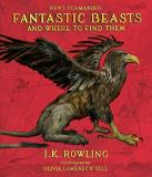 J. K. Rowling Fantastic Beasts And Where To Find Them The Illustrated Edition