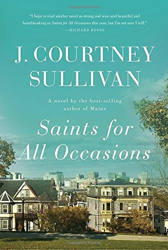 J. Courtney Sullivan Saints For All Occasions