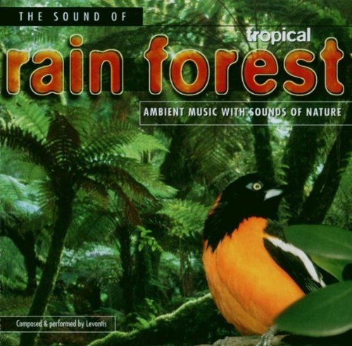 Levantis The Sound Of Tropical Rain Forest Ambient Music