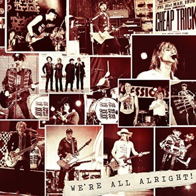 Cheap Trick We're All Alright!