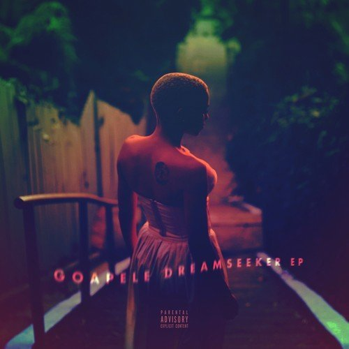 Goapele Dreamseeker Explicit Version
