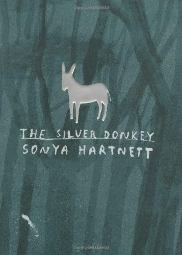 Sonya Hartnett The Silver Donkey