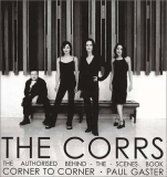 Paul Gaster The Corrs Corner To Corner