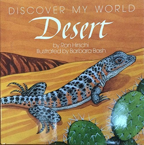 Ron Hirschi Desert Discover My World
