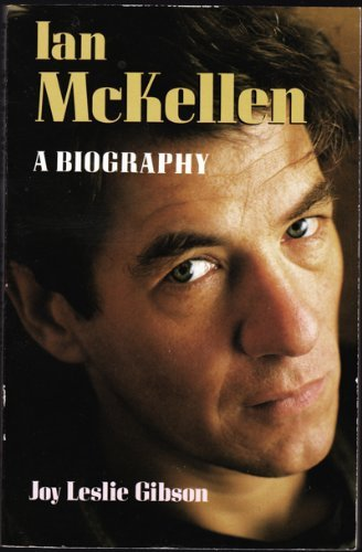 Joy Leslie Gibson Ian Mckellen A Biography