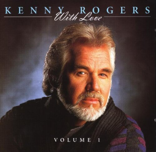 Kenny Rogers Kenny Rogers With Love Vol. 1