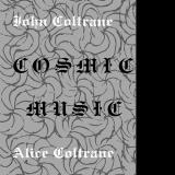 John Coltrane & Alice Coltrane Cosmic Music Lp