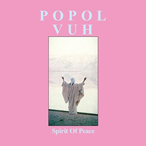 Popol Vuh Spirit Of Peace 2lp