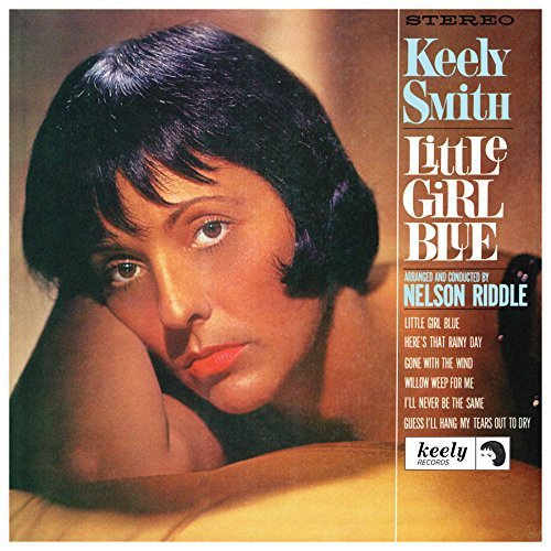 Keely Smith Little Girl Blue Little Girl New Expanded Edition
