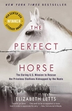 Elizabeth Letts The Perfect Horse