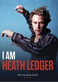 I Am Heath Ledger I Am Heath Ledger