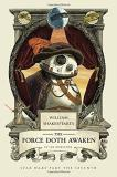 Ian Doescher William Shakespeare's The Force Doth Awaken Star Wars Part The Seventh