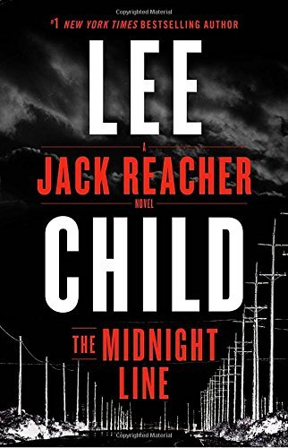 Lee Child The Midnight Line A Jack Reacher Novel