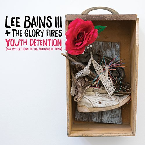 Lee Bains Iii & The Glory Fires Youth Detention (indie Exclusive Colored Vinyl)