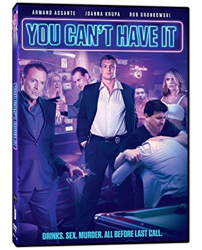 You Can't Have It Assante Krupa Gronkowski DVD
