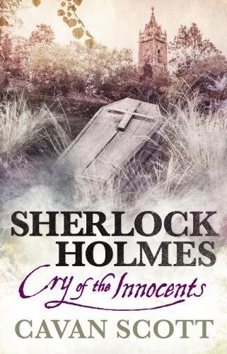 Cavan Scott Sherlock Holmes Cry Of The Innocents
