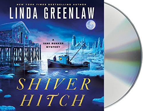 Linda Greenlaw Shiver Hitch A Jane Bunker Mystery