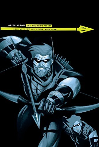 Brad Meltzer Green Arrow Archer's Quest New Edition