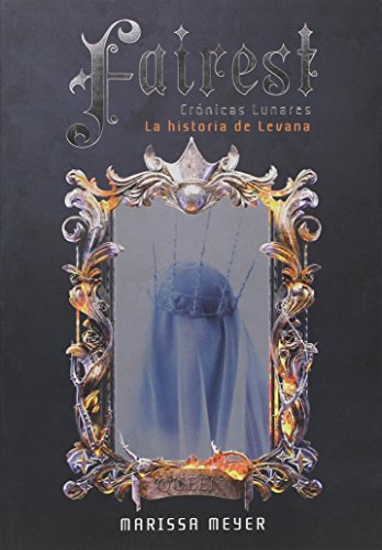 Marissa Meyer Fairest Spanish Edition