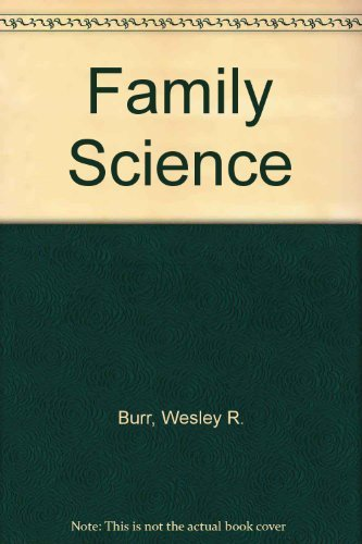 Wesley R. Burr Family Science