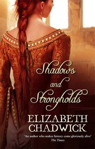 Elizabeth Chadwick Shadows & Strongholds