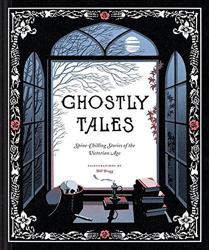 Chronicle Books Ghostly Tales Spine Chilling Stories Of The Victorian Age