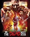 The Dead Next Door Ferry Pecic Blu Ray Collector's Edition