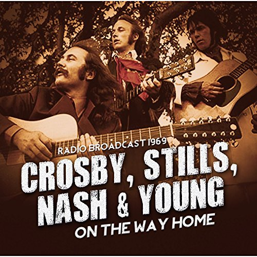 Crosby Stills Nash & Young On The Way Home