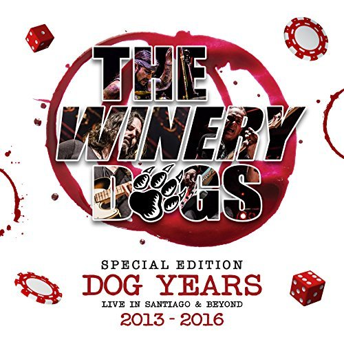 The Winery Dogs Dog Years Live In Santiago & Beyond 2013 2016 Deluxe Edition