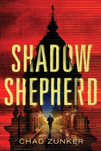 Chad Zunker Shadow Shepherd