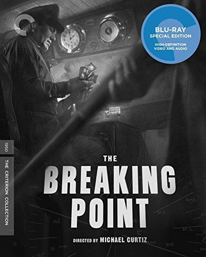The Breaking Point Ford Garfield Blu Ray Criterion