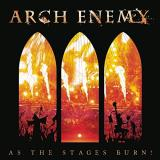 Arch Enemy As The Stages Burn