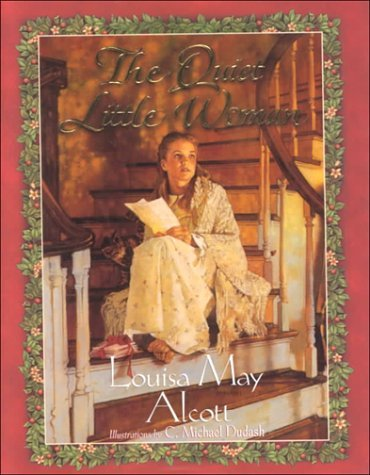 Louisa May Alcott The Quiet Little Woman Family & Children's Editio