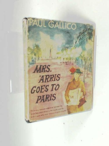 Paul Gallico Mrs. 'arris Goes To Paris