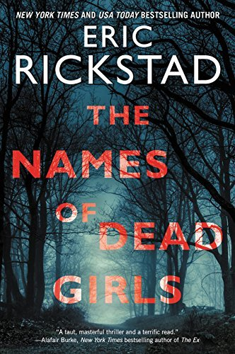 Eric Rickstad The Names Of Dead Girls
