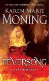 Karen Marie Moning Feversong A Fever Novel