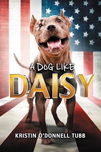 Kristin O'donnell Tubb A Dog Like Daisy
