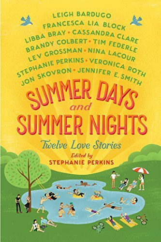 Stephanie Perkins Summer Days And Summer Nights Twelve Love Stories