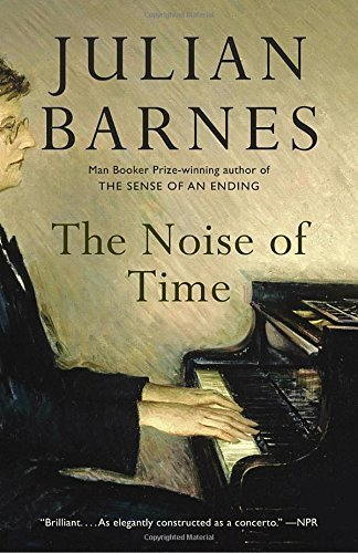 Julian Barnes The Noise Of Time