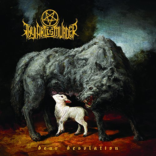 Thy Art Is Murder Dear Desolation